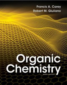 Organic Chemistry 9e by Francis A. Carey and Robert M. Giuliano