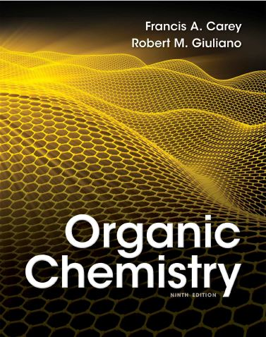 Free Download Organic Chemistry 9e By Francis A Carey And