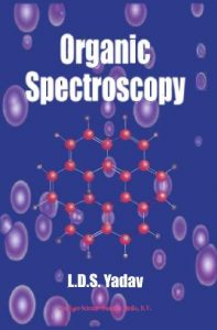 Organic Spectroscopy L.D.S. Yadav