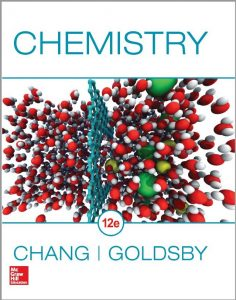 CHEMISTRY (12th edition) written by Raymond Chang and Kenneth A. Goldsby