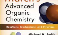 March's Advanced Organic Chemistry (7th Edition)