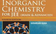 J.D. Lee Concise Inorganic Chemistry for JEE (Main & Advanced) 4th edition adapted by Sudarsan Guha