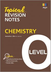 Topical Revision Notes Chemistry O Level by Samantha L. Ellis
