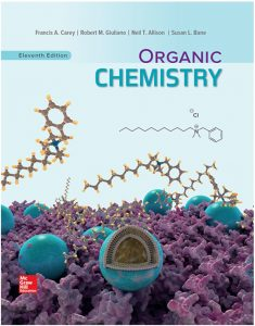 Organic Chemistry (11th Edition) By Francis A. Carey, Robert M. Giuliano, Neil T. Allison and Susan L. Bane