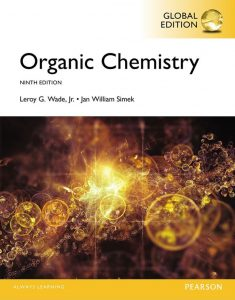 Organic Chemistry (9th Global Edition) By Leroy G. Wade Jr. and Jan William Simek