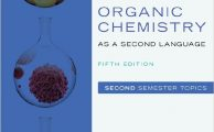 Organic Chemistry as a Second Language Second Semester Topics (5th Edition) by David Klein
