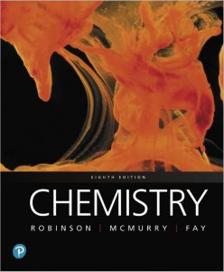 Chemistry 8e by Robert C. Fay John McMurry Jill K. Robinson