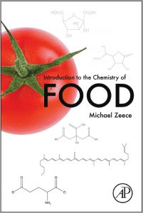 Introduction to the Chemistry of Food By Michael Zeece