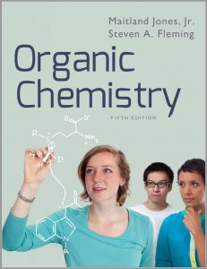 Organic Chemistry (5th Ed.) By Maitland Jones Jr. and Steven A. Fleming