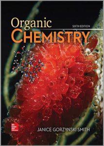 Organic Chemistry (6th Edition) By Janice Gorzynski Smith