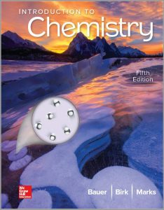 Introduction to Chemistry (5th Edition) By Rich Bauer, James Birk and Pamela Marks
