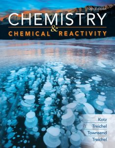 Chemistry and Chemical Reactivity (10th Edition) By John C Kotz, Paul M. Treichel, John Townsend and David Treichel