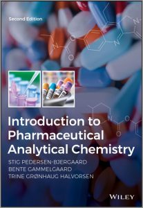 Introduction to Pharmaceutical Analytical Chemistry (2nd Ed.) By Stig Pedersen-Bjergaard