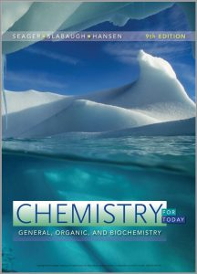 Chemistry for Today: General, Organic and Biochemistry (9th Edition) By Seager, Slabaugh & Hansen