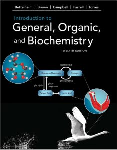 Introduction to General, Organic and Biochemistry (12th Edition) By Bettelheim, Brown, Campbell, Farrell and Torres